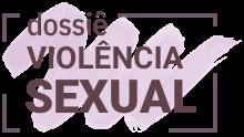 Logo Dossie Violência Sexual